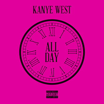 Kanye West ft Theophilus London & Allan Kingdom-All Day (Clean)