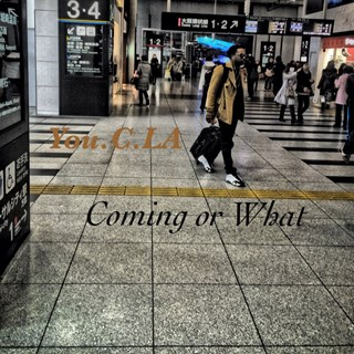 Coming Or What by You C La Download