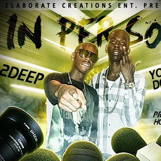 In Person by 2 Deep ft Young Dolph Download
