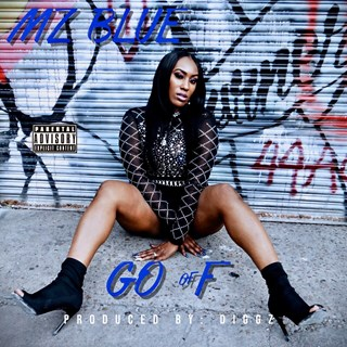 Go Off by Mz Blue Download
