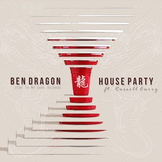 House Party by Ben Dragon ft Russell Curry Download