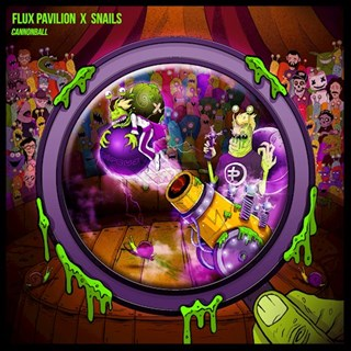 Cannonball by Flux Pavilion X Snails Download