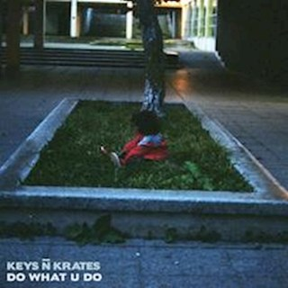 Do What U Do by Keys N Krates Download