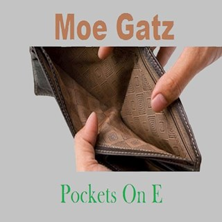 Pockets On E by Moe Gatz Download