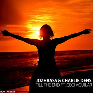 Till The End by Jozhbass & Ceci Aguilar Download