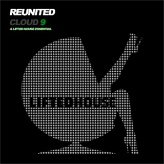 Cloud 9 by Reunited Download