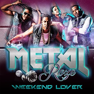 Weekend Lover by Metal Roze Download