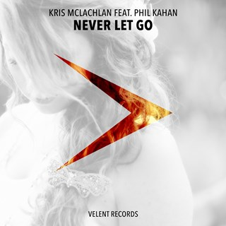 Never Let Go by Kris Mclachlan ft Phil Kahan Download