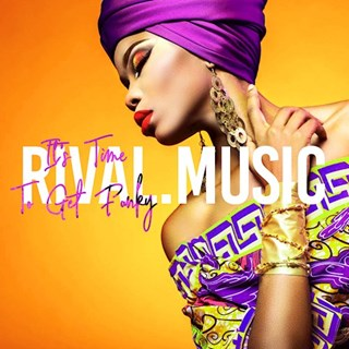 Its Time To Get Funky by Rival Music Download
