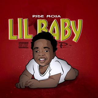 Lil Baby by PSDE Mosa Download