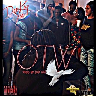 OTW by Deekay Yae Download