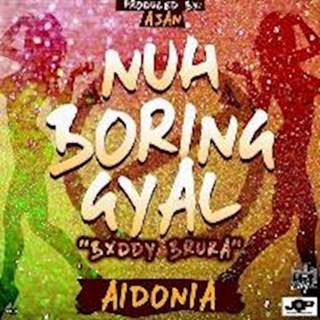 Nuh Boring Gyal by Aidonia Download