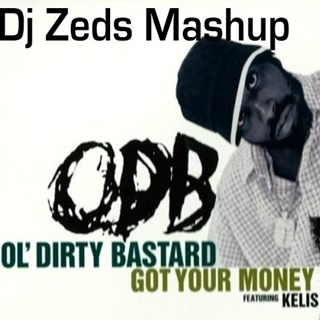 Got Your Money by Odb vs Arrested Development Download