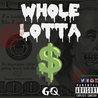 Whole Lotta by Gq Download
