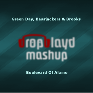 Boulevard Of Alamo by Green Day, Bassjackers & Brooks Download