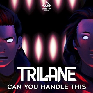Can You Handle This by Trilane Download