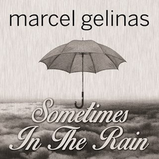Sometimes In The Rain by Marcel Gelinas Download