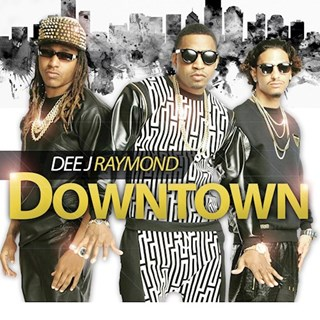 Downtown by Dee J Raymond Download