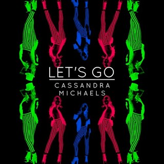 Lets Go by Cassandra Michaels Download