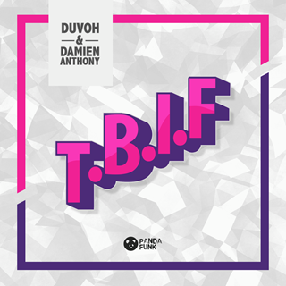 Tbif by Duvoh & Damien Anthony Download