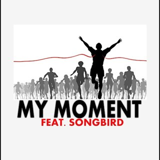 My Moment by Scion919 ft Songbird Download