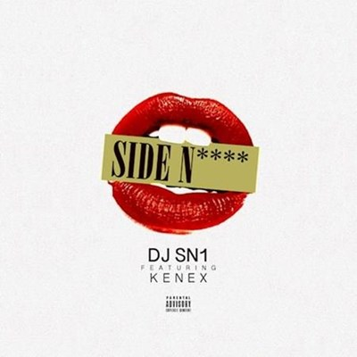 DJ Sn1 ft Kenex - Side Lover (Intro Clean)