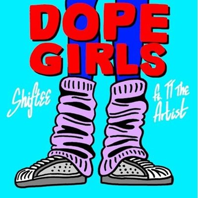 Shiftee ft Tt The Artist - Dope Girls (Clean)