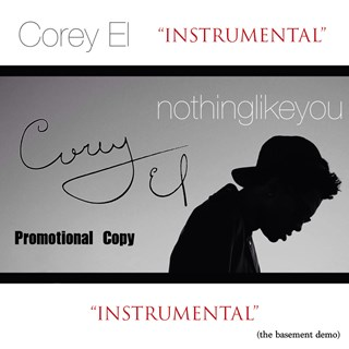 Nothing Like You by Corey El Download