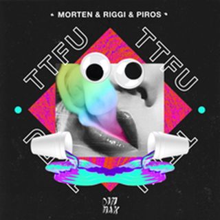 TTFU by Morten & Riggi & Piros Download