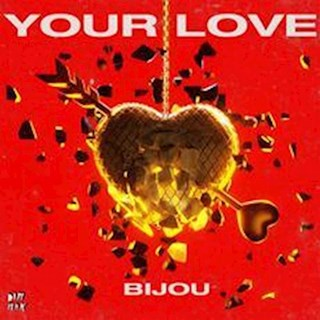 Your Love by Bijou Download