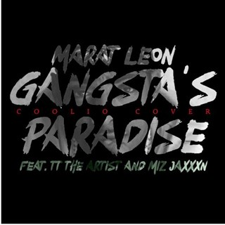 Gangstas Paradise by Marat Leon ft Tt The Artist & Miz Jaxxxn Download
