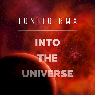 Into The Universe by T0NIT0 RMX Download