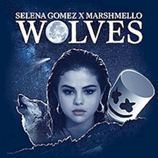 Wolves by Selena Gomez & Marshmello Download