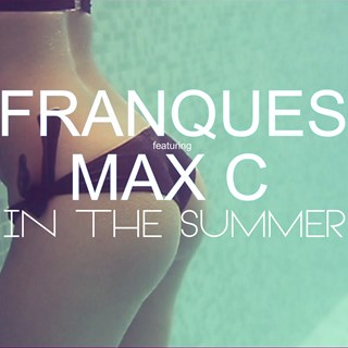 In The Summer by Franques & Max C Download