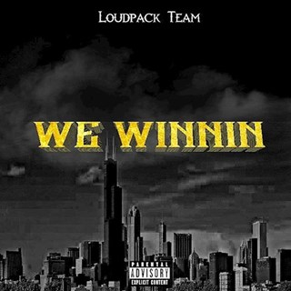 We Winnin by Loud Pack Team Download