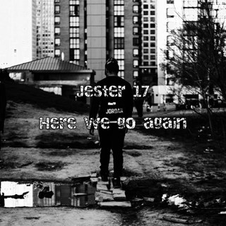 Here We Go Again by Jester 17 Download