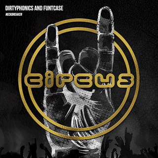 Neckbreaker by Dirtyphonics & Funtcase Download