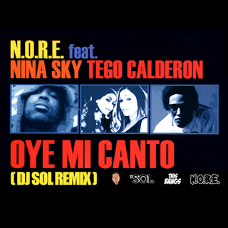 Oye Mi Canto by NORE ft Nina Sky Download