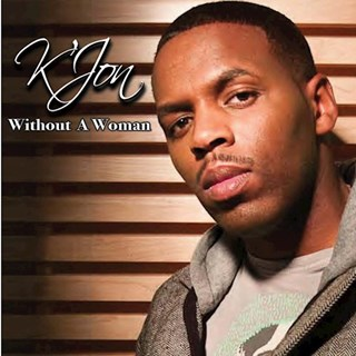 Without A Woman by K Jon Download