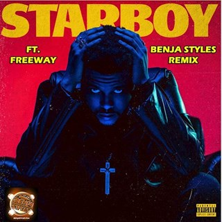 Starboy by The Weeknd ft Freeway Download