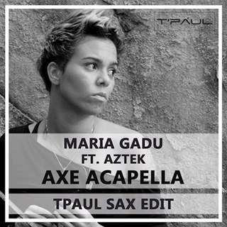 Axe Acapella by Maria Gadu ft Aztek Download