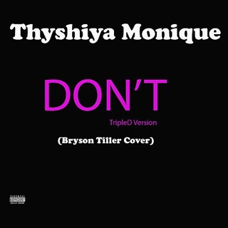 Dont by Thyshiya Monique Download