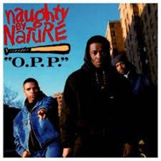 OPP by Naughty By Nature Download