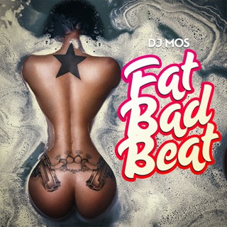 Fat Bad Beat by DJ Mos Download