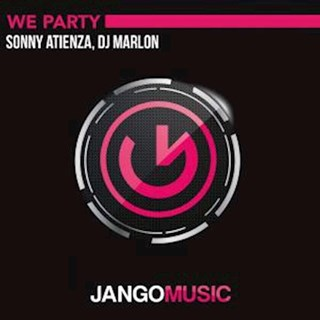 We Party by Sonny Atienza & DJ Marlon Download