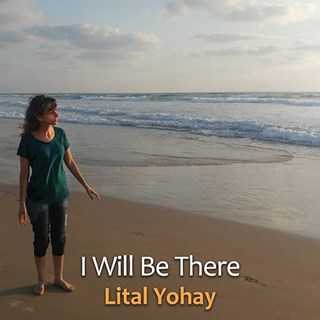 I Will Be There by Lital Yohay Download