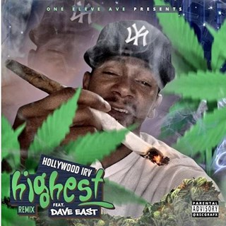 Highest by Hollywood Irv ft Dave East Download