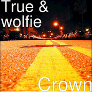 Crown by True & Wolfie Download
