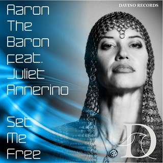 Set Me Free by Aaron The Baron ft Juliet Annerino Download