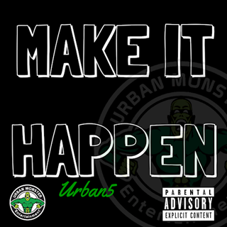 Make It Happen by Urban 5 Download